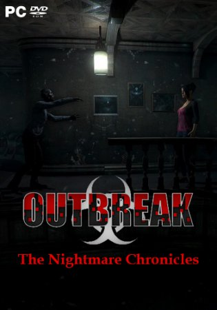 Outbreak: The Nightmare Chronicles (2018) PC | RePack от Other s