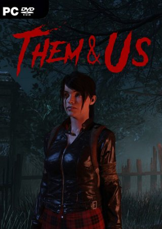 Them and Us (2021) PC | Лицензия