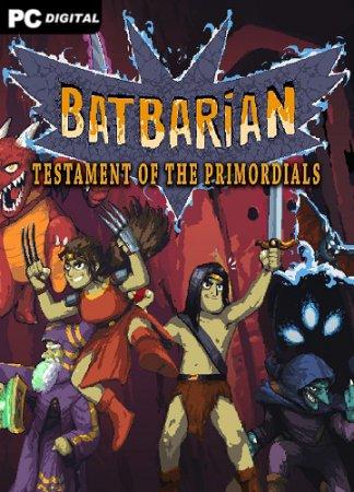 Batbarian: Testament of the Primordials (2020) PC   Лицензия
