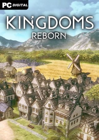 Kingdoms Reborn [v 0.14] (2020) PC   Early Access