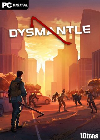 DYSMANTLE (2020) PC | Early Access