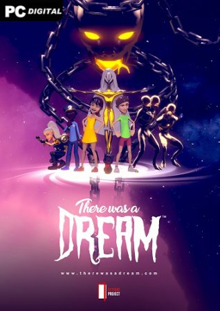 There Was A Dream (2021) PC | Лицензия