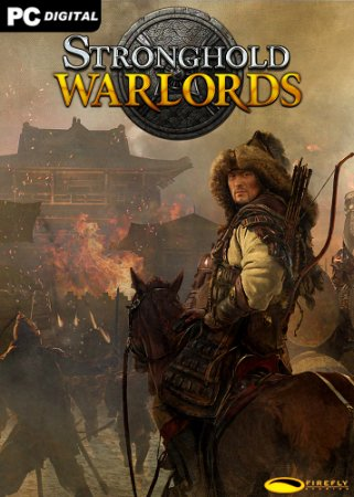 Stronghold: Warlords - Special Edition [v 1.1.19976] (2021) PC | Лицензия