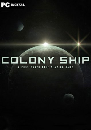Colony Ship: A Post-Earth Role Playing Game (2021) PC | Early Access