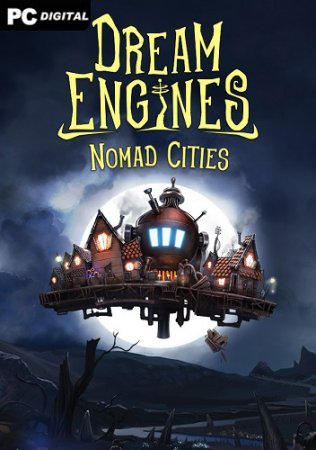 Dream Engines: Nomad Cities [v 0.5.259 | Early Access] (2021) PC | Лицензия